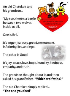 """what """"The Old Cherokee"""" said about the battle between good and evil..."""