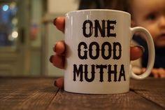 Image of ONE BAD MUTHA ((MUG))