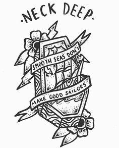 Neck Deep // Smooth Seas Don't Make Good Sailors