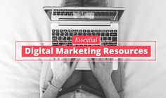 15 Essential #OnlineMarketing Resources