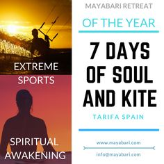 This summer join Mayabari unique Retreat in Tarifa, Spain. 7 days of soul and kitesurfing personal Training. Are you ready for a complete life changing experience? Visit our website: www.mayabari.com Info and booking: info@mayabari.com   #retreat #mayabari #spain #andalucia #tarifa #awakening #kitesurfing #extremesports #spiritualawakening #meditation #yoga #reiki #kiteboarding #accomodation #intensive #workshop #body #mind #soul #training #personaltraining #lifecoach #lifecoaching…