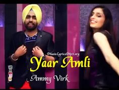Yaar Amli Lyrics - Ammy Virk - Music Mp3 Download