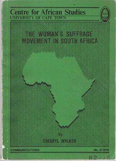 Women's Suffrage Movement in South Africa - Cherryl Walker - Women's Enfranchisement Act 1930 - Voting Rights