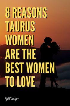 8 Reasons Taurus Women Are The Best Women To Love