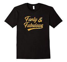 Mens Forty and Fabulous 40th Birthday Shirt  2XL Black Fa... https://www.amazon.com/dp/B072MGKNZZ/ref=cm_sw_r_pi_dp_x_QXJnzbX1KW6F0