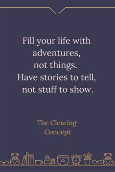 The Clearing Concept - Professional Decluttering and Organising Services All Quotes, Good Life Quotes, True Quotes, Book Quotes, Quotes To Live By, Motivational Quotes, Inspirational Quotes, Decluttering Services, Success Mantra
