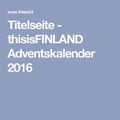 Titelseite - thisisFINLAND Adventskalender 2016