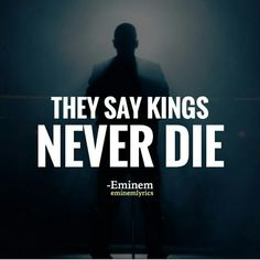 Eminem • They Say Kings Never Die.