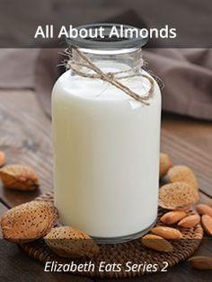 Almond Milk, Almond