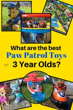 Best Paw Patrol Toys For A 3 Year Old