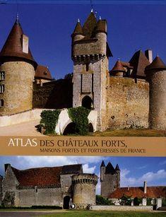 Atlas des châteaux forts : Maisons fortes et forteresses de France de Atlas http://www.amazon.fr/dp/2723459233/ref=cm_sw_r_pi_dp_Yw0Yvb0R4PCPT