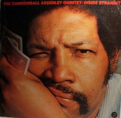 The legendary Cannonball Adderley and his Quintet this weekend, broadcast by the ever-present/ever-dependable Radio France from a concert given on October 25, 1972. Description from pastdaily.com. I searched for this on bing.com/images
