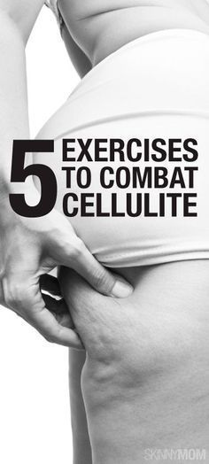 These exercises can definitely help to combat the cellulite.
