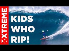 """surfersvillage.com - XTreme Video launches new series """"Kids Who Rip"""" - Surfing News, Surfing Contest, All the surf in one website"""