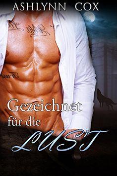 EROTIK: Gezeichnet für die Lust (EROTISCHE ROMANE,EROTISCHE LIEBESROMANE)(Sex, Lust Romance) ((Erotische Kurzgeschichten) 1) - http://1pics.de/buecher-box/erotik-gezeichnet-fuer-die-lust-erotische-romaneerotische-liebesromanesex-lust-romance-erotische-kurzgeschichten-1/
