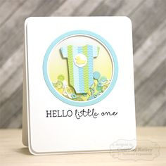 Hello Little One Shaker Card by Courtney Kelley #Cardmaking, #TEMatched, #Baby, #ShakerCards, #LittleBitsDies, #TE, #ShareJoy