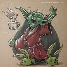 The Force Awakens... even Yoda needs coffee in the morning.