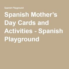Spanish Mother's Day Cards and Activities - Spanish Playground