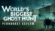 "TV-Show ""World's Biggest Ghost Hunt Pennhurst Asylum"" Tango, Indie, Star Wars, Ghost Hunters, World's Biggest, Asylum, Paranormal, Tv Shows, Advertising Ads"
