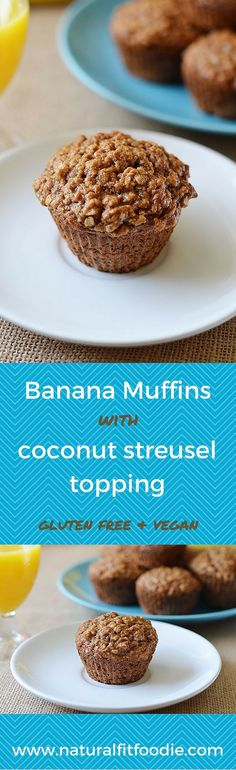 muffins with coconut streusel topping make the perfect breakfast ...