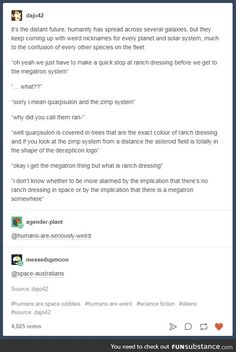 Humans are Weird: Nicknames Creative Writing, Writing Tips, Writing Prompts, Tumblr Funny, Funny Memes, Hilarious, Space Australia, Space Story, Aliens Funny