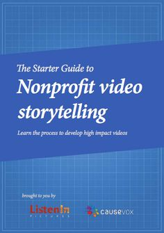 Free e-book by CauseVox! Learn how to create high impact videos for crowdfunding | #nonprofit #fundraising