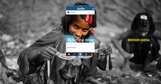 Broken India shows the reality behind stylized Instagram photos of India. The campaign challenges the rosy picture painted by Beautiful India and reveals the poverty and pollution that plague the country. Not all of the pictures are shocking, as only two out of the eight show real poverty, but the creators hope they are enough to start a national conversation.
