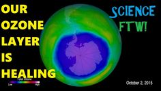 Ozone Layer! Evidence of it's Recovery! We Did Good!!