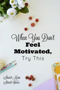 Mom motivation | motivation tips | how to be a motivated mom | goal setting | focus  via @smartmomideas