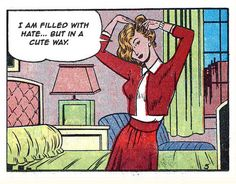 """I am filled with hate... but in a cute way."" 