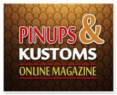 Pinups and Kustoms Online Magazine