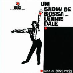 lennie dale e bossa três - um show de bossa (brasil, 1964)