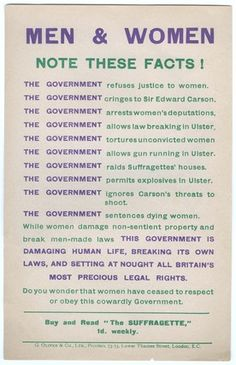 Men and Women. Note these Facts: 1912-1915, Women's Social and Political Union