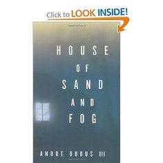 House of Sand and Fog (Oprah's Book Club): Andre Dubus III: 9780393046977: Amazon.com: Books