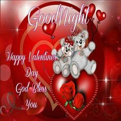 Good Night, Happy Valentines Day, God Bless You Happy Valentines Day Pictures, Valentine Picture, Valentine's Day Quotes, Christmas Wreaths, Christmas Bulbs, Happy Hearts Day, Good Morning Happy, Heart Day, God Bless You