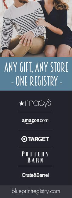 Add any gift from any store. The #1 Universal Wedding Registry