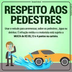 O artigo 171 do Código de Trânsito Brasileiro estabelece a infração.