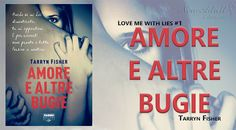 "NEW ADULT E DINTORNI: AMORE E ALTRE BUGIE ""Love me with lies #1"" di TARR..."