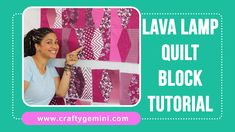 Lava Lamp Quilt Block- Slicer Tutorial by Crafty Gemini Quilting For Beginners, Quilting Tips, Quilting Tutorials, Quilting Projects, Quilting Designs, Sewing Tutorials, Video Tutorials, Cool Lava Lamps, Charm Square Quilt