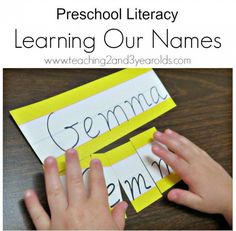 Do you want to teach your child his name? This easy literacy activity helps preschoolers learn the letters of their names and what order they go in. Can be done in the preschool classroom or at home! Teaching 2 and 3 Year Olds