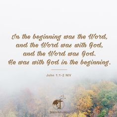 """VERSE OF THE DAY  In the beginning was the Word, and the Word was with God, and the Word was God. He was with God in the beginning."""" John 1:1-2 NIV #votd #verseoftheday #JIL #Jesus #JesusIsLord #JILchurch #JILworldwide"""