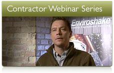 Enviroshake® Inc. offers Contractor Webinars! Become a certified contractor today!