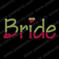 2015 New Custom Design Iron On Bride Letter Neon Rhinestud Transfer  Wholesale 30Pcs Lot 203135c45606