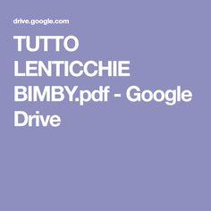 TUTTO LENTICCHIE BIMBY.pdf - Google Drive