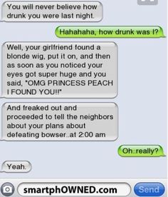 If I was ever drunk this would be me