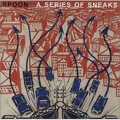 Amazon.com: A Series of Sneaks [US Bonus Tracks]: Spoon: Music