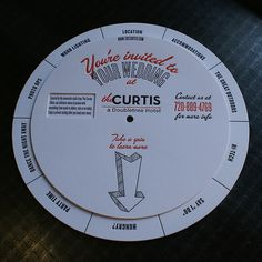Letterpress Info Wheel: Curtis Hotel 5/6    Letterpress printed info wheel for the Curtis Hotel in Denver. Designed as a promotional piece for the Curtis' wedding offerings, this throwback dial-a-topic wheel was quite the project and extremely fun. Printed 2/0 and 1/0, with two different diameter diecuts and then eyeleted together for smooth functioning. *Design by Erin York.