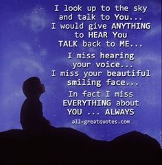 I Miss Everything About You quotes quote miss you sad death loss sad quotes in memory grief