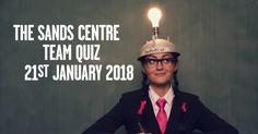 Sands Centre Team Quiz https://www.cumbriacrack.com/wp-content/uploads/2018/01/Team-quiz-FB-TW-2018.png The Sands Centre's annual Team Quiz is back with a fiendishly difficult set of questions to test you!    https://www.cumbriacrack.com/2018/01/16/sands-centre-team-quiz/
