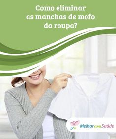 Mildew Stains, Clothing Patches, Homemade Cleaning Products, Cleaning Routines, Lifestyle